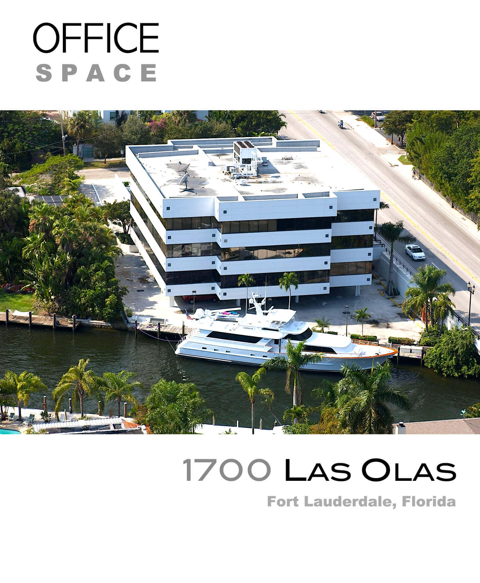 1700 Las Olas Office Space
